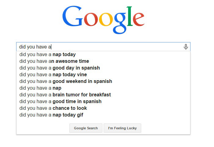 Funny Google Search Suggestions - Did You Have a Brain Tumor for Breakfast