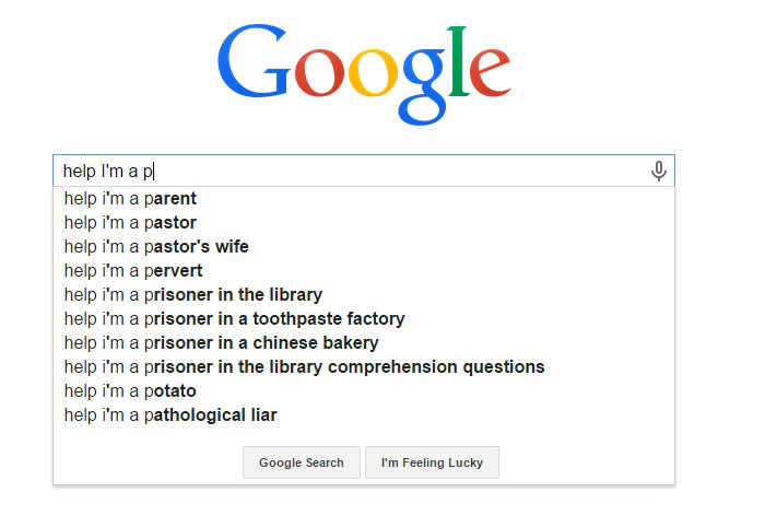 Funny Google Search Suggestions - Help I'm a Prisoner in a Chinese Bakery