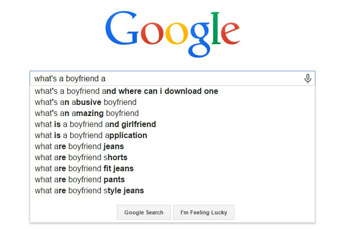 Funny Google Search Suggestions - Whats a Boyfriend and Where Can I Download One
