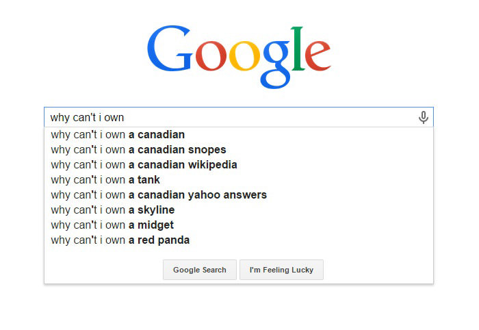 Weird Google Search Suggestions - Why Can't I Own a Canadian