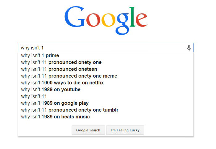 Weirdest Google Search Suggestions - Why isn't 11 Pronounced Onety One