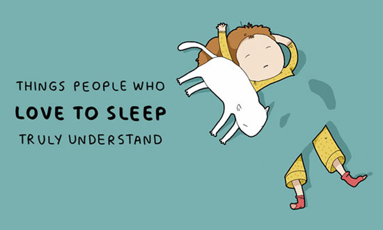 Sleeping Too Much? 15 Things People Who Love to Sleep Will Surly Understand