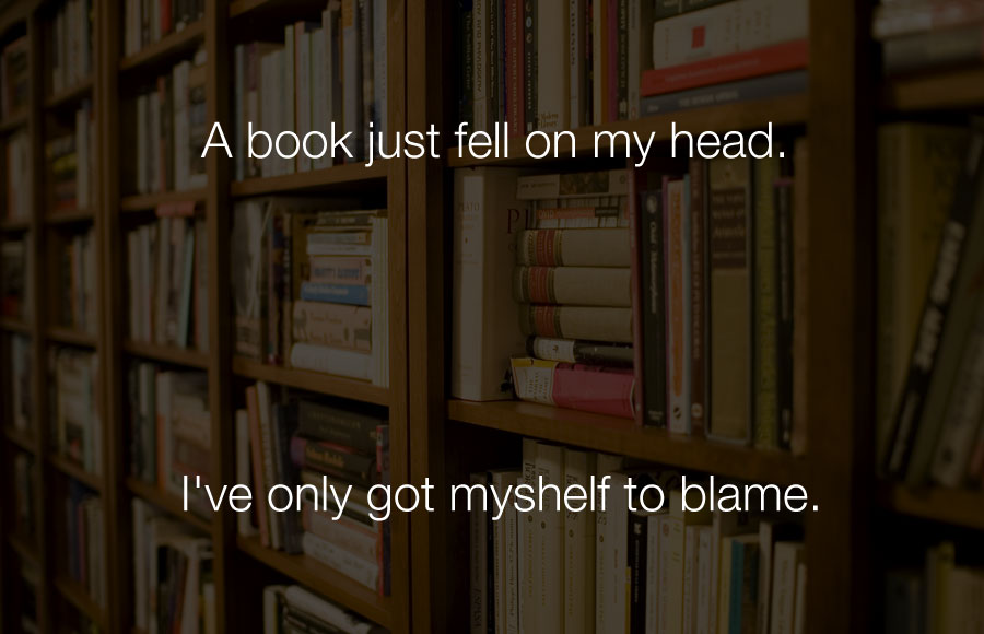 Funniest Jokes - A book just fell on my head.