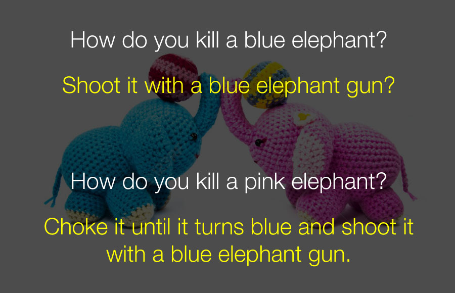 Funniest Jokes - How do you kill a blue elephant.