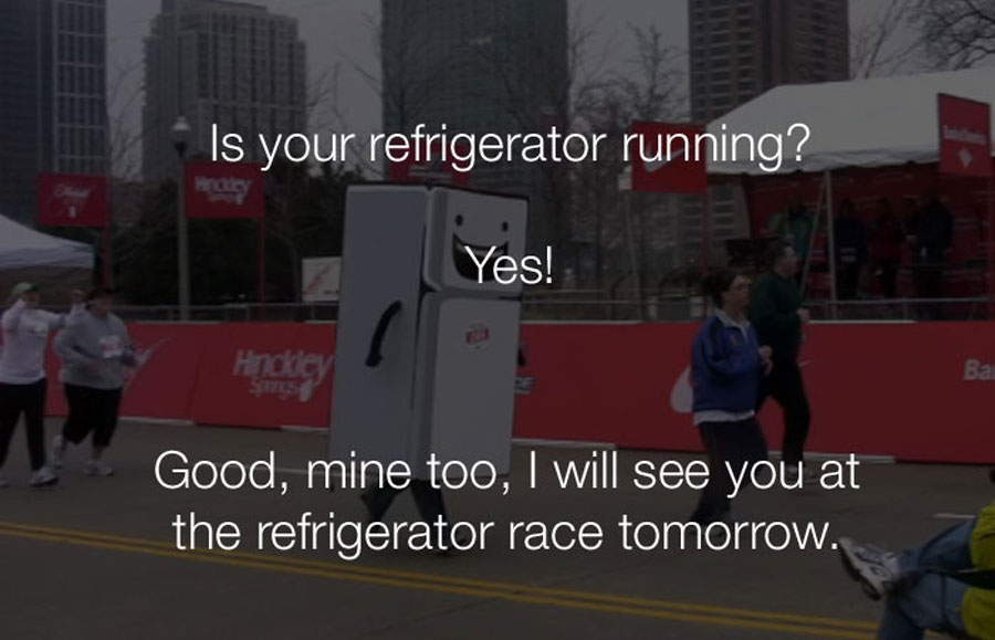 Funniest Jokes - Is your refrigerator running.
