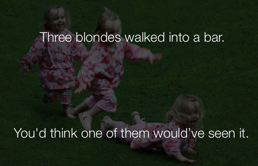 Funniest Jokes - Three blondes walked into a bar.