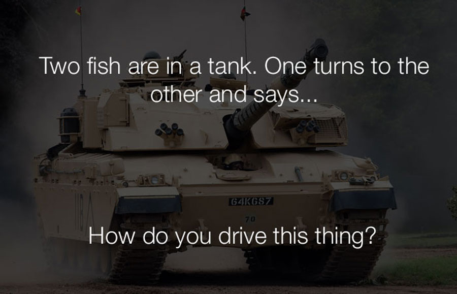 Funny Jokes - Two fish are in a tank. one looks at the other and says.