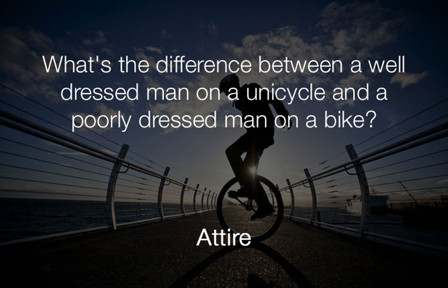 Funniest Jokes - Whats the difference between a well dressed man on a bicycle.