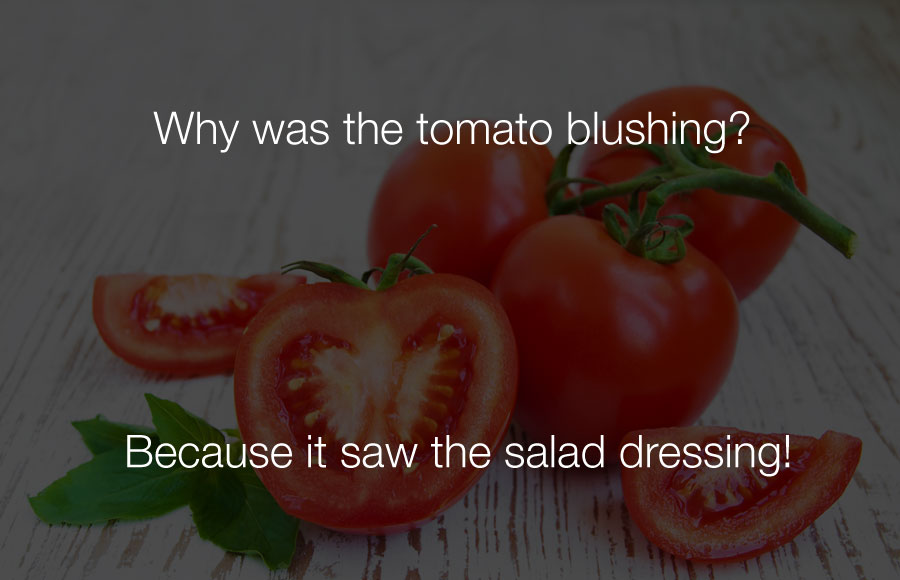 Hilarious Jokes - Why was the tomato blushing.