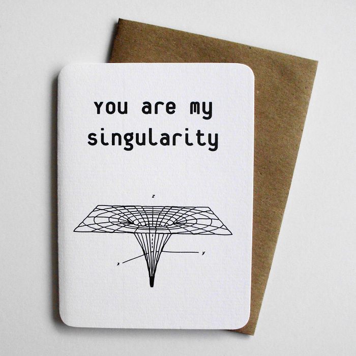 Funny Valentine's Day Cards - You are my singularity