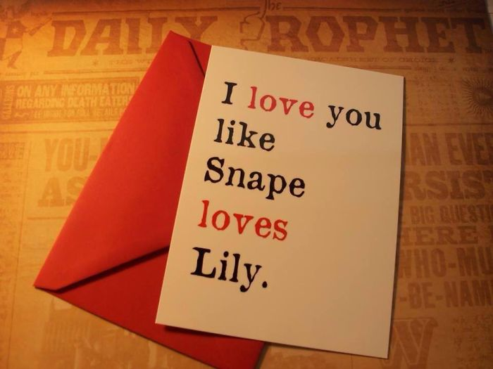Funny Valentine's Day Cards - I love you like Snape loves Lilly