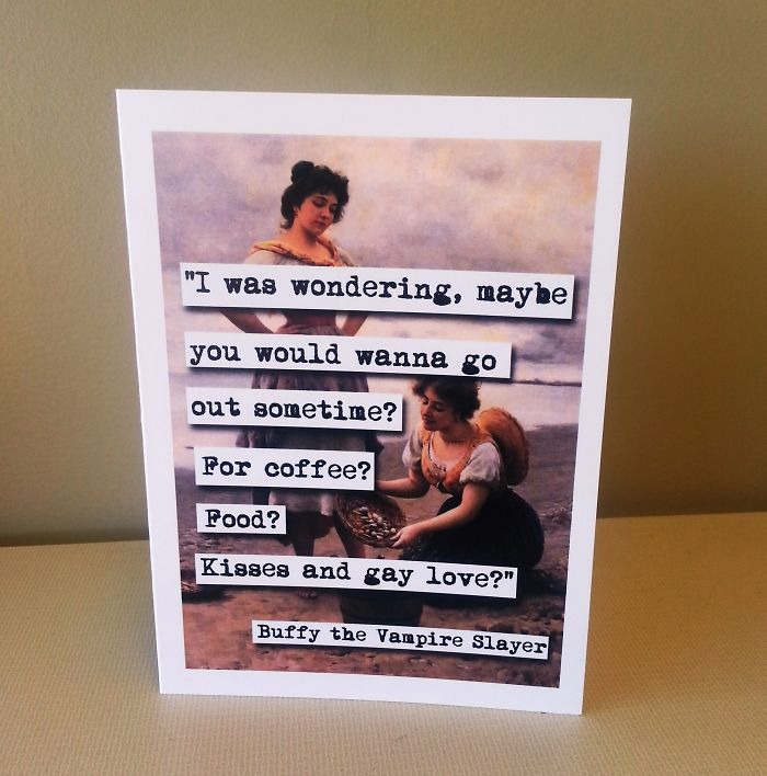 Valentine's Day Cards Ideas -  was wondering, may be you would wanna go out sometime? For coffee? Food? Kisses and gay love?