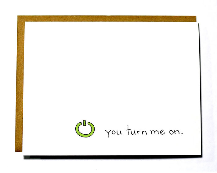 Funny Valentine's Day Cards - You turn me on