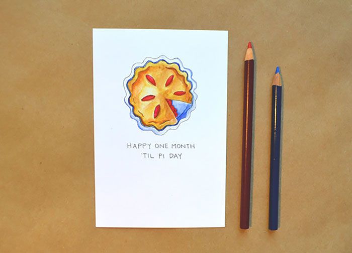 Valentine's Day Cards Ideas - Happy one month til Pi day