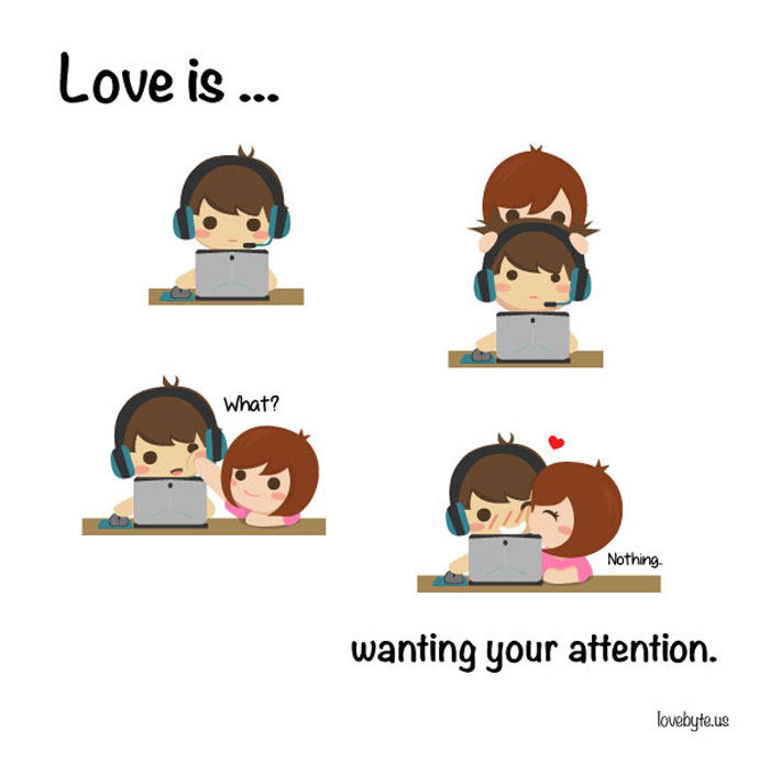 What Is Real Love? Love is... wanting your attention