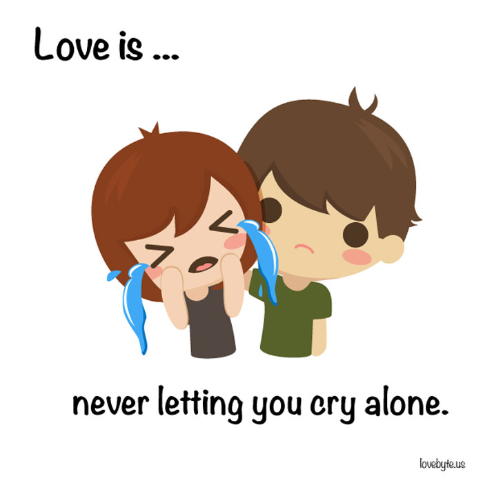 What Is The Definition of True Love? Love is... never letting you cry alone