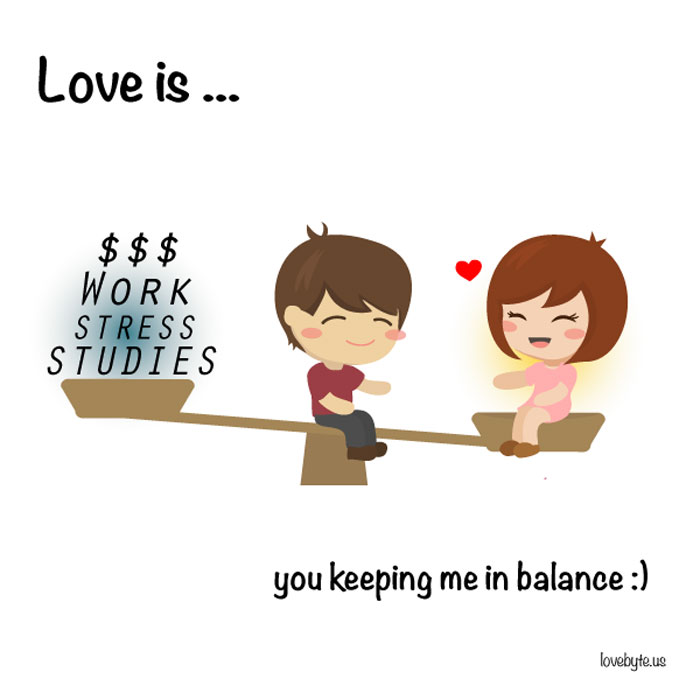 What Is True Love? Love is... you keeping me in balance