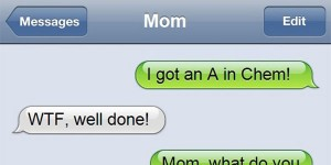 41 Funny Text Messages From Parents to Their Children Will Make You Go WTF