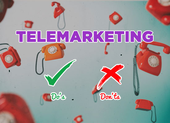 Successful Outbound Telemarketing Dos and Don'ts