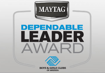 Boys and Girls Club Maytag Dependable Leader