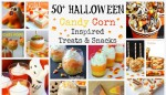 50+ Halloween Candy Corn Inspired Treats and Snacks
