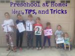 Preschool at Home: Ideas, Tips and Tricks