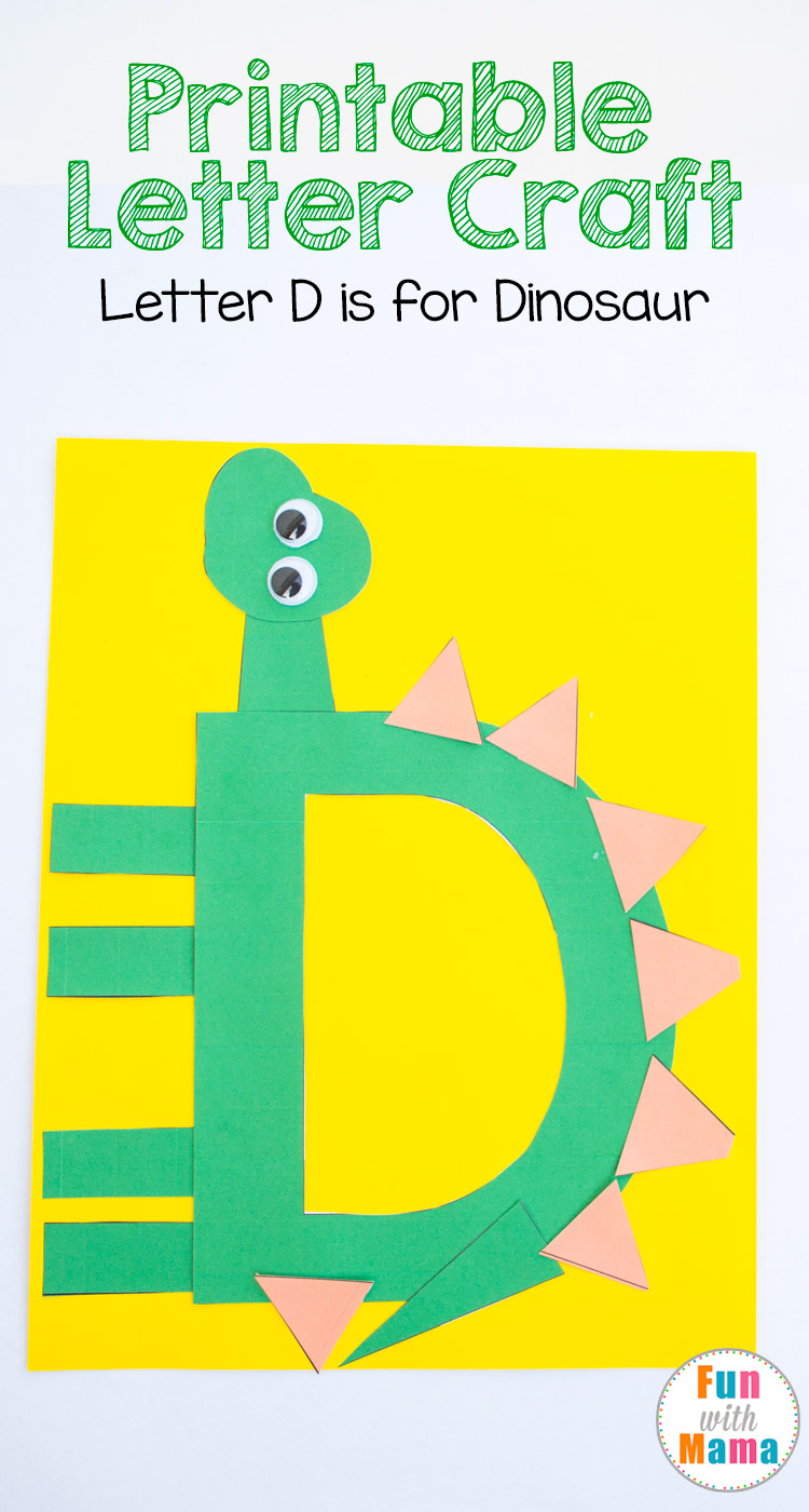 Printable letter d crafts d is for dinosaur fun with mama for Arts and crafts templates