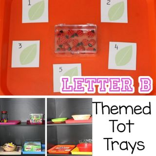 Our Trays: Letter B Theme