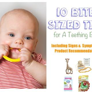 10 Bite Sized Baby Tips For Teething + A Giveaway!