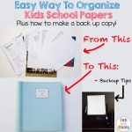 Easy Way To Organize Kids School Papers