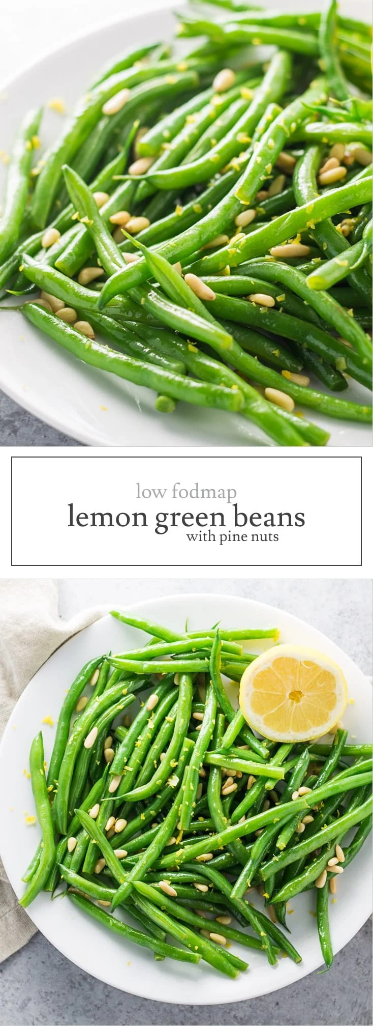 Refreshing with a little crunch, these Low Fodmap Lemon Green Beans with Pine Nuts are vegan, whole30-friendly and easy-to-make!