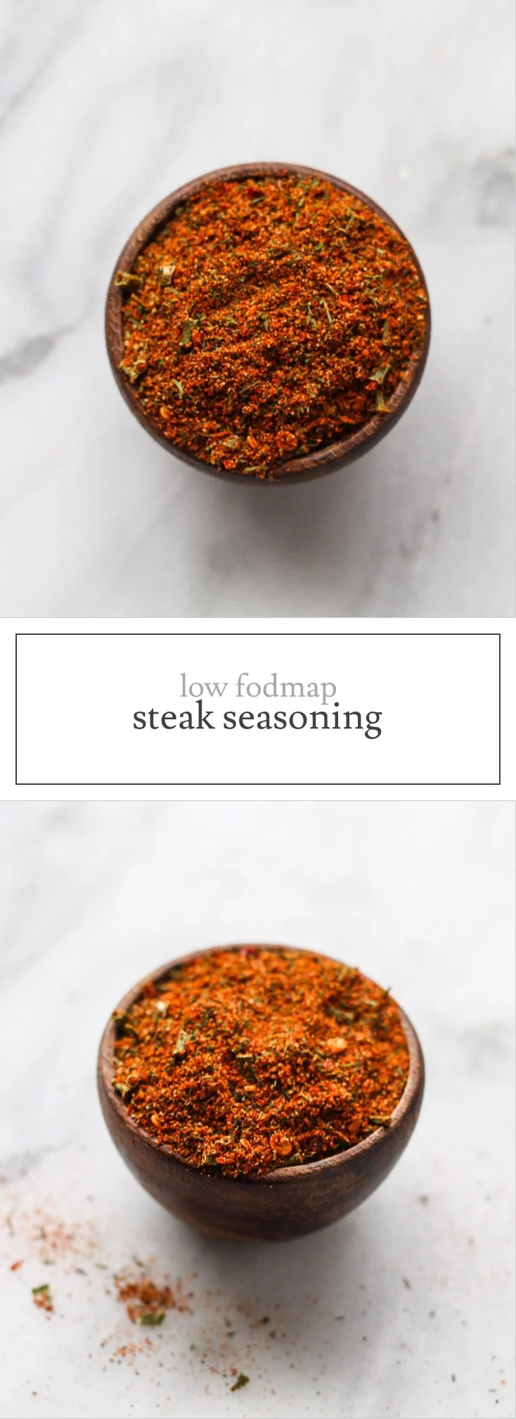 Similar to seasoned salt, this versatile Low FODMAP Steak Seasoning is great on meat, veggies and more, but doesn't contain any garlic or onion powder.