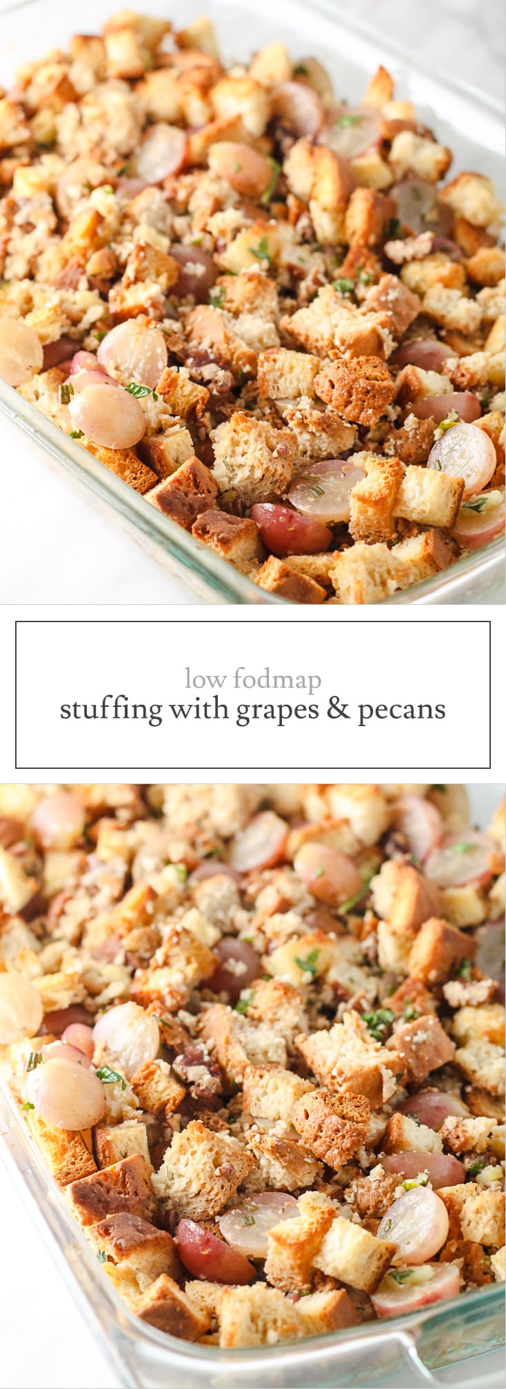 Low FODMAP Stuffing with Grapes and Pecans is a hearty, gluten free stuffing filled with sweet, savory and crunchy ingredients.