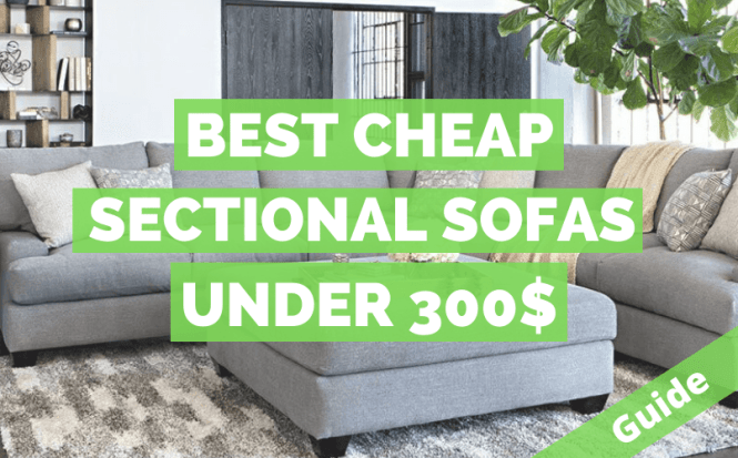 8 Best Sectional Sofas Under 300 2020