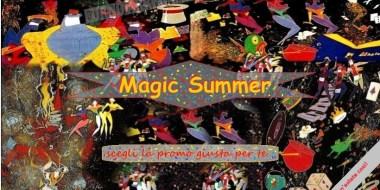 Magica Estate. Una serie di promozioni tutte molto accattivanti per celebrare il periodo più atteso e più caldo dell'anno.