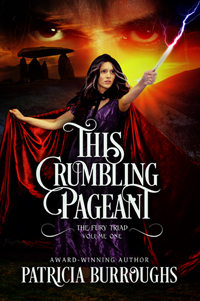 This Crumbling Pageant | Fury Triad