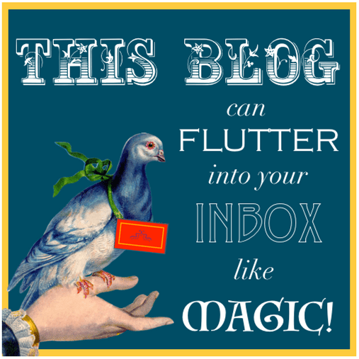 Sign Up to Get My Blog In Your Inbox