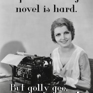 Jeepers, Writing Is Hard!