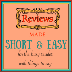 Reviews Made Short & Easy [for the busy reader with things to say]