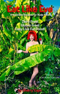Eat Like Eve Book Cover by Cherry Capri