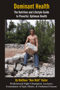 Dominant Health Book Cover - by Matthew Nailor - aka Raw Matt