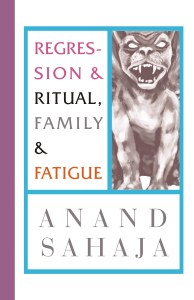 Poetry Book Cover - Regression Ritual Family Fatigue by anand sahaja
