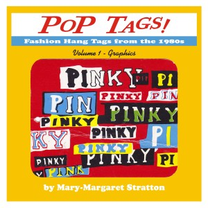 Pop Tags Volume 1 Book Cover by Mary-Margaret Stratton