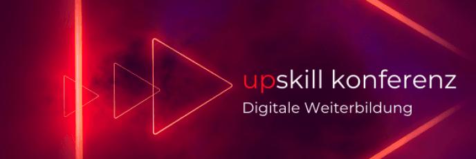 upskill konferenz zur Digitalen Weiterbildung