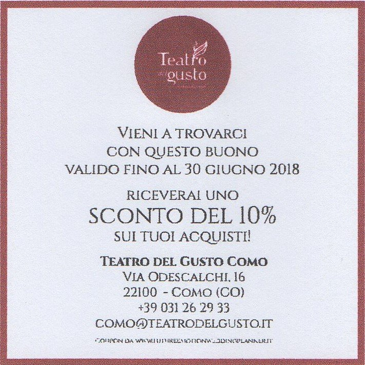 Coupon Sconto 10% Teatro del Gusto Como/Future Emotion