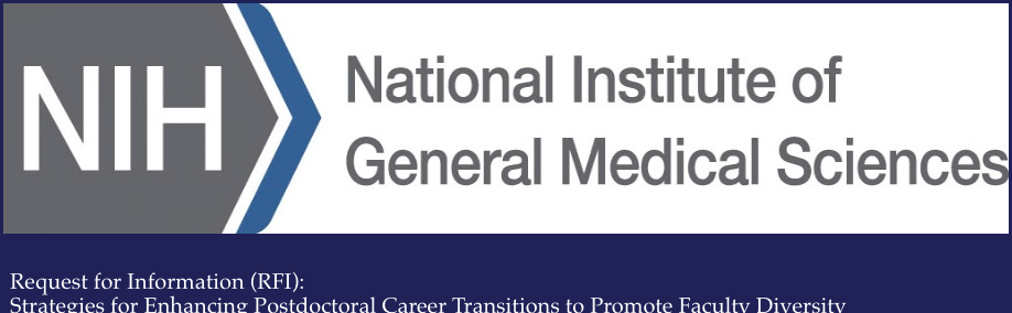 Future of Research response to NIGMS RFI on postdoctoral transitions to diversify research faculty