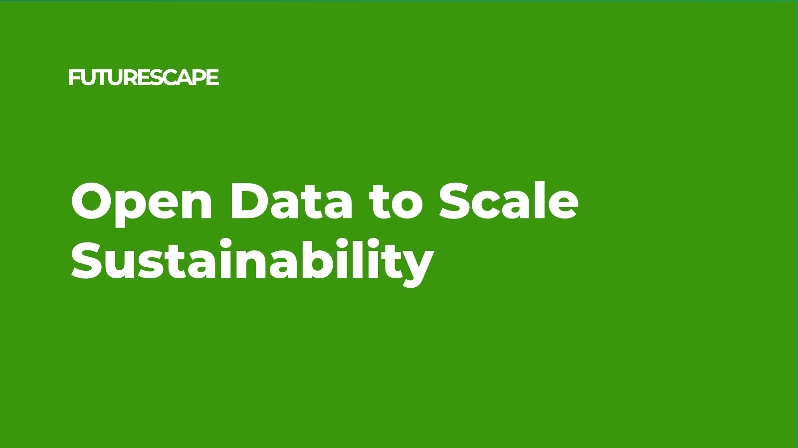 futurescape_social-card-Open Data to Scale Sustainability