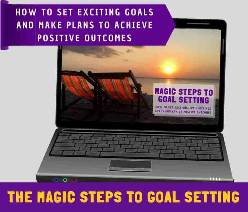 Magic Steps to Goal Setting