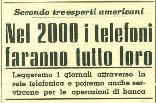Il titolo di Trapani Nuova del 1962: Nel 2000 i telefoni faranno tutto loro