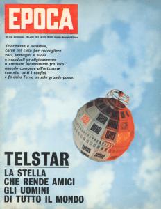 La copertina di Epoca del 29 luglio 1962 dedicata a Telstar.